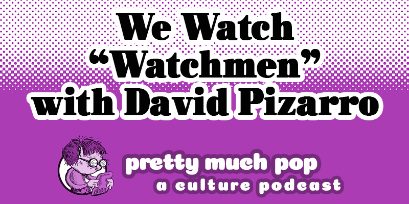 This image has an empty alt attribute; its file name is PMP-We-Watch-Watchmen-with-David-Pizarro-400-x-800.jpg